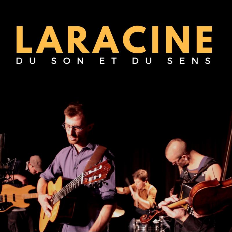 FESTIVAL NOURRIR LIÈGE 2019: Laracine en concert